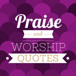 Praise And Worship Logo Praise And Worship Quotes