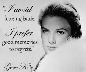 Grace kelly good memories quote