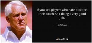 Bill Walsh Quotes