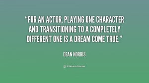 For an actor, playing one character and transitioning to a completely ...
