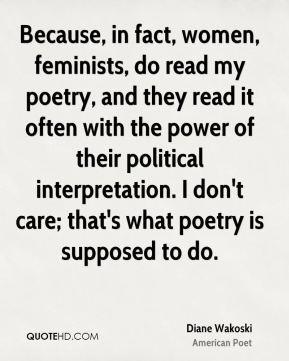 More Diane Wakoski Quotes