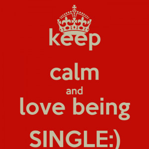 Love Being Single Quotes...