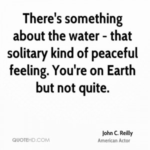 John C. Reilly Quotes   QuoteHD