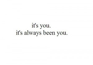 always you, cute, friendship, love, quote, romantic, saying pics ...