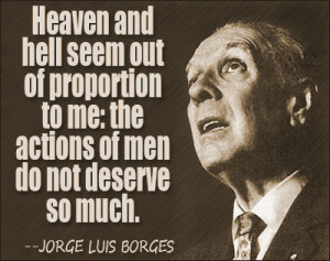 quotes by subject browse quotes by author jorge luis borges quotes ...
