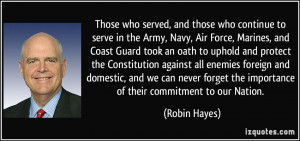 Those who served, and those who continue to serve in the Army, Navy ...