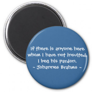 Funny Composer Quotes - Brahms Magnet