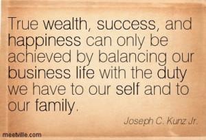Quotation-Joseph-C-Kunz-Jr--duty-life-business-family-self-wealth ...