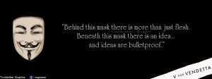 For Vendetta Mask Wallpaper Quotes Beneath this mask there is an