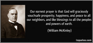 is that God will graciously vouchsafe prosperity, happiness, and peace ...