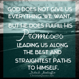 Dietrich Bonhoeffer Quote – God Fulfills His Promises