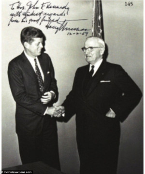 former President Harry Truman. It is signed, 'To Hon. John F. Kennedy ...