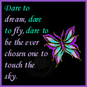 Inspirational Quotes: Dare To Dream…