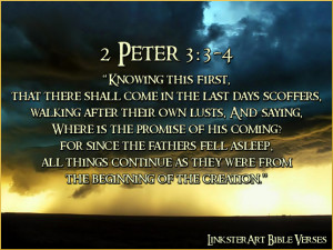 LinksterArt Bible Verses: 2 Peter 3:3-4
