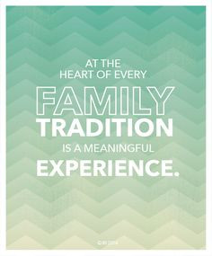 ... Linda Burton and Jean Stevens on the value of family traditions. More