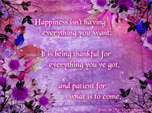 Happiness is being thankful #quotes