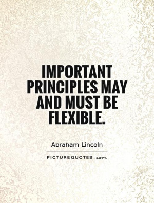 Abraham Lincoln Quotes Principles Quotes