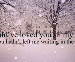 Go Back > Pix For > Cold Weather Quotes Tumblr