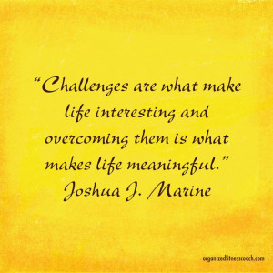 Conquer your challenges!