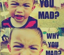 boy-haha-mad-why-you-250597.jpg