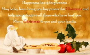 Happy Christmas Day Quotes-Merry Christmas-Happiness-Forgiveness