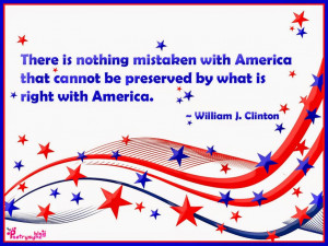 There is nothing mistaken with America that cannot be preservedby ...