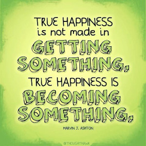 Lds quotes happiness Marvin j Ashton