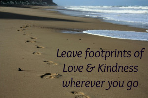 quotes-about-love-kindness-footprints-life