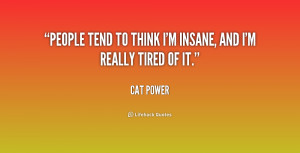 Insane People Quotes When