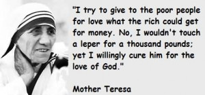To Give To The Poor People For Love What The Rich Could Get For Money ...