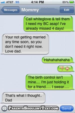 Funny Birth Control Funny parents texts - birth