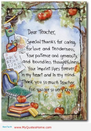Dear Teacher, Special Thanks For Caring For Love And Tenderness, Your ...