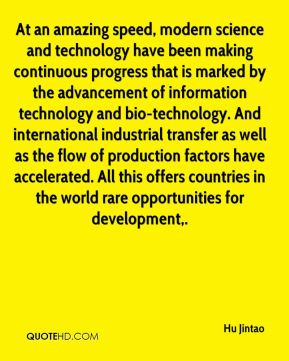 marked by the advancement of information technology and bio-technology ...
