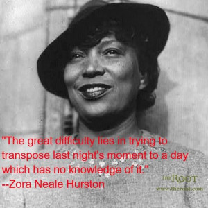 Zora Neale Hurston quotes | Best Black History Quotes: Zora Neale ...