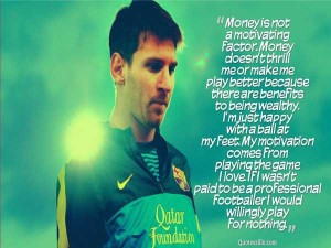 Soccer Quotes and Sayings | Lionel Messi Quotes Sayings Picture ...