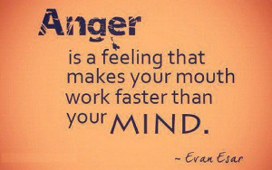 Anger Is A Feeling That Makes