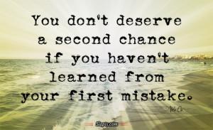 You don't deserve a second chance | Quotes on Slapix.com