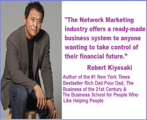 Robert Kiyosaki Network Marketing Quotes