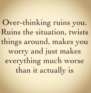 Thinking too much quote