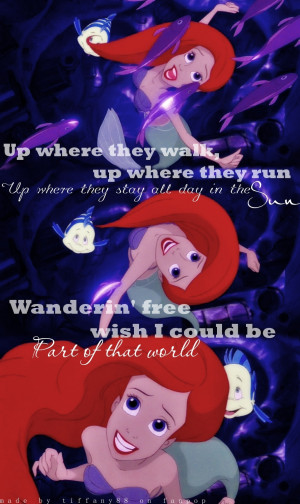 Back > Quotes For > Disney Quotes The Little Mermaid