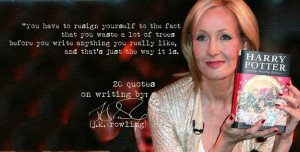 Rowling's 20 Quotes on Writing | azevedo's reviews