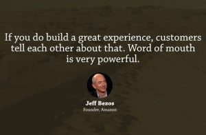 Jeff Bezos Quote on Word Of Mouth Publicity