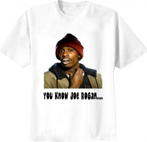 Dave Chappelle Show Tyrone Biggums Funny Quote T Shirt