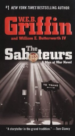"Start by marking ""The Saboteurs (Men At War, #5)"" as Want to Read:"