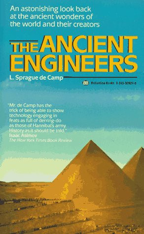 "Start by marking ""The Ancient Engineers"" as Want to Read:"