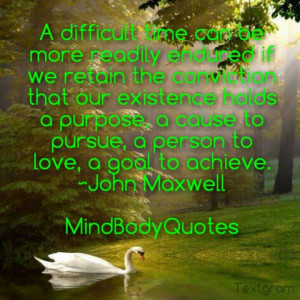 Quote by John Maxwell