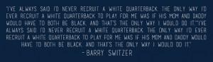 Barry Switzer Quotes