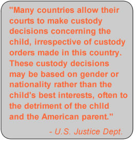 Many countries allow their courts to make custody decisions concerning ...