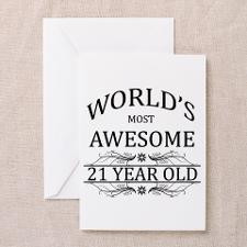 World's Most Awesome 21 Year Old Greeting Cards (P for
