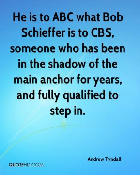 He is to ABC what Bob Schieffer is to CBS, someone who has been in the ...